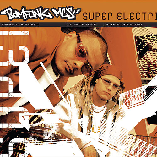 Super Electric de Bomfunk MC's