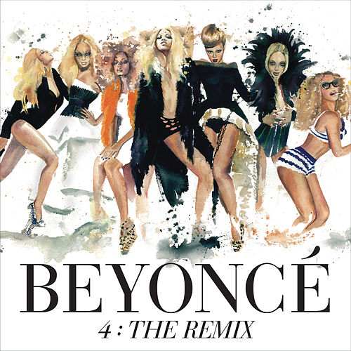 4: The Remix by Beyoncé