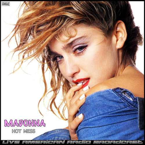 Hot Mess (Live) by Madonna