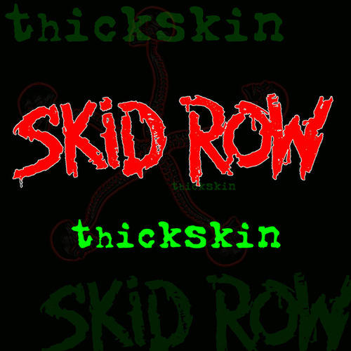 Thickskin by Skid Row