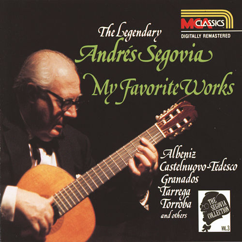 Segovia Collection Volume 3 de Andres Segovia