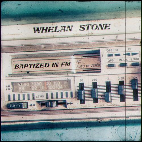 Baptized in FM by Whelan Stone