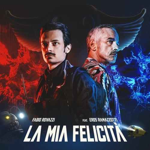 La Mia Felicità by Fabio Rovazzi