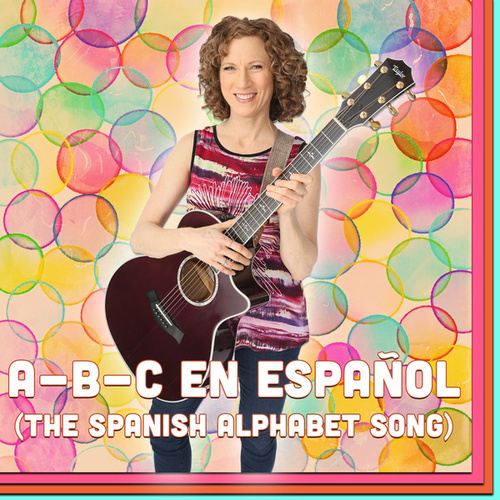 A-B-C En Español (The Spanish Alphabet Song) by The Laurie Berkner Band