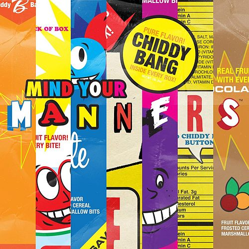 Mind Your Manners de Chiddy Bang