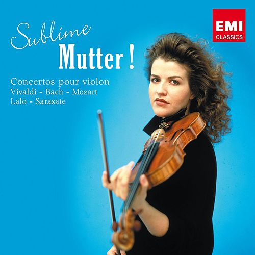 Sublime Mutter ! by Anne-Sophie Mutter