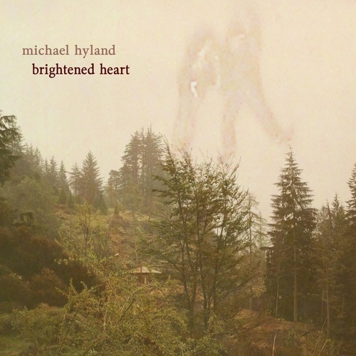 Brightened Heart by Michael Hyland