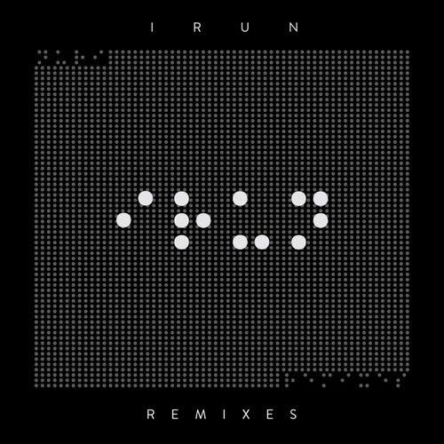 IRUN Remixes by Nuri