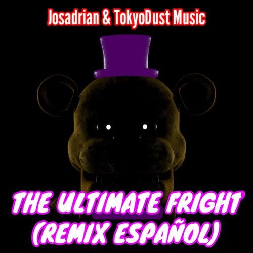 The Ultimate Fright (Español Vocals) von Josadrian