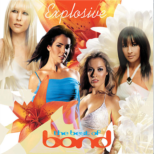 Explosive - The Best of Bond + Bonus Track de Bond