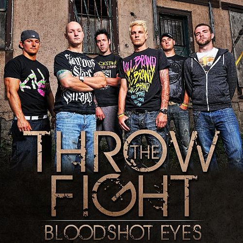 Bloodshot Eyes - Single de Throw The Fight
