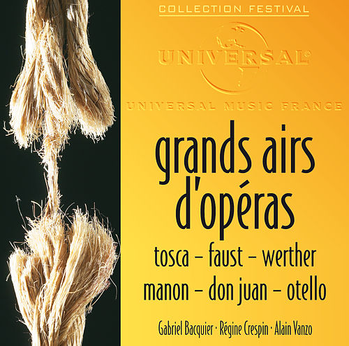 Grands Airs D'Opéras: Tosca-Faust-Werther-Manon-Don Juan-Otello von Régine Crespin