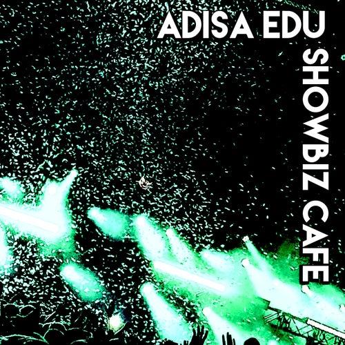 Showbiz Cafe by Adisa Edu