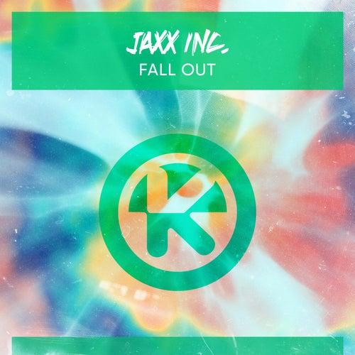 Fall Out von JAXX INC.