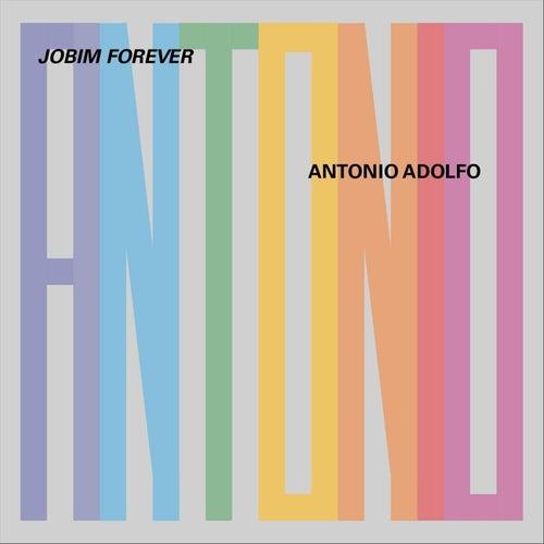 Jobim Forever de Antonio Adolfo