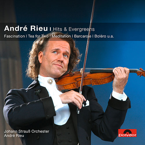 Hits & Evergreens (Classical Choice) by André Rieu