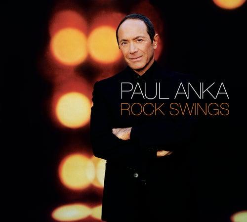 Rock Swings by Paul Anka