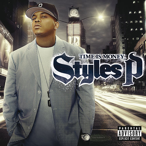 Time Is Money de Styles P