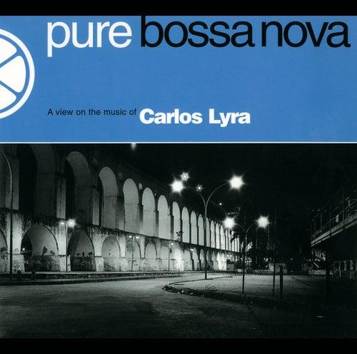 Pure Bossa Nova de Carlos Lyra