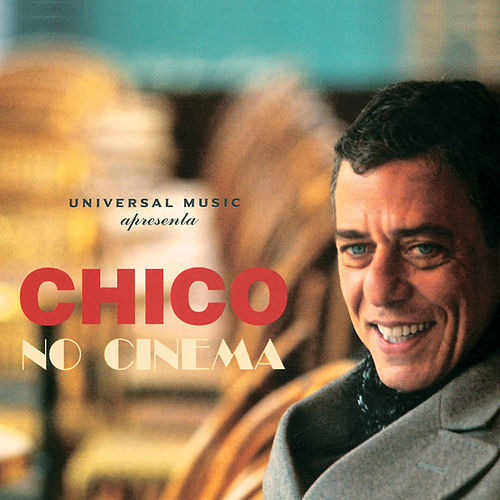 Chico No Cinema de Chico Buarque