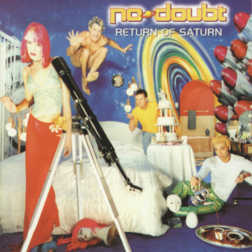 Return Of Saturn de No Doubt