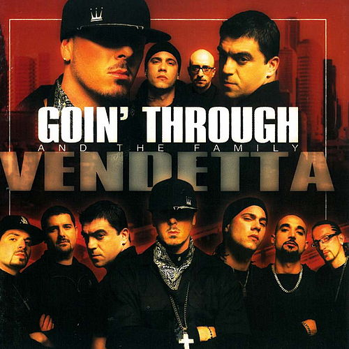 Vendetta von Goin' Through