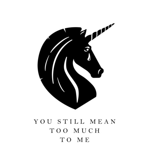 You Still Mean Too Much to Me by Pink Turns Blue