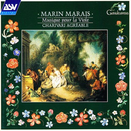 Marais: Musique pour la Viole de Charivari Agréable