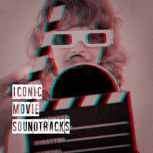 Iconic Movie Soundtracks von Original Motion Picture Soundtrack