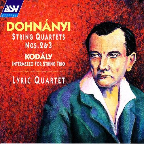 Dohnanyi: String Quartets Nos. 2 and 3 / Kodaly: Intermezzo for String Trio de Lyric Quartet