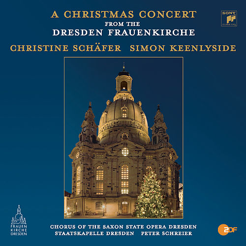 Christmas Concert from the Dresdner Frauenkirche by Simon Keenlyside