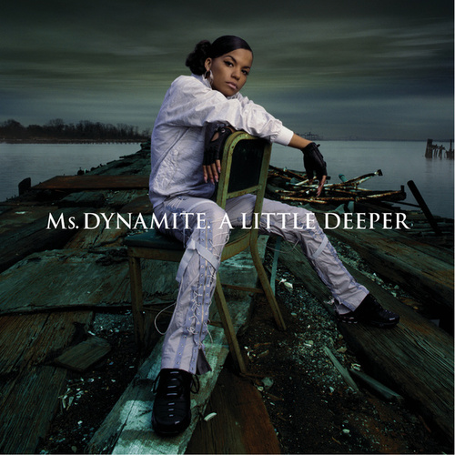 A Little Deeper by Ms. Dynamite