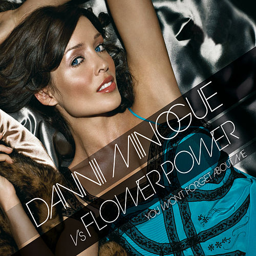 You Won't Forget About Me by Dannii Minogue