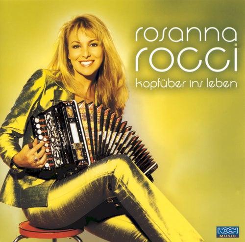 Kopfüber ins Leben von Rosanna Rocci