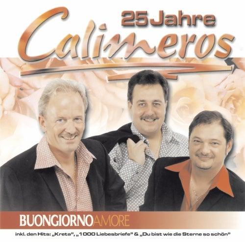 Buongiorno Amore - 25 Jahre Calimeros von Calimeros