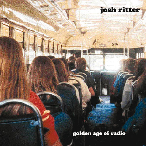 Golden Age Of Radio by Josh Ritter