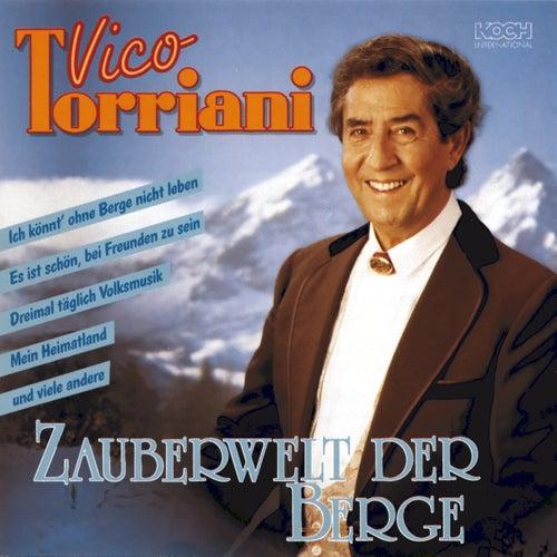 Zauberwelt der Berge de Vico Torriani