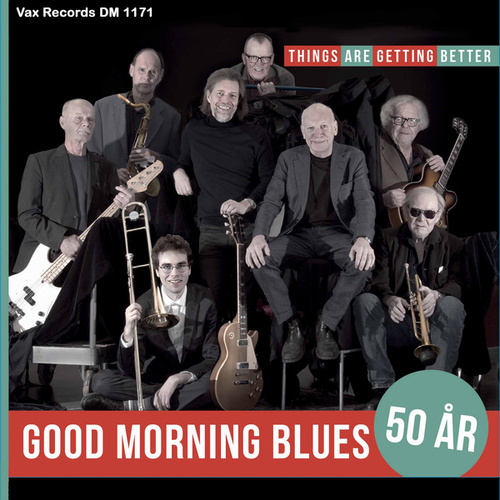 Things Are Getting Better by Good Morning Blues