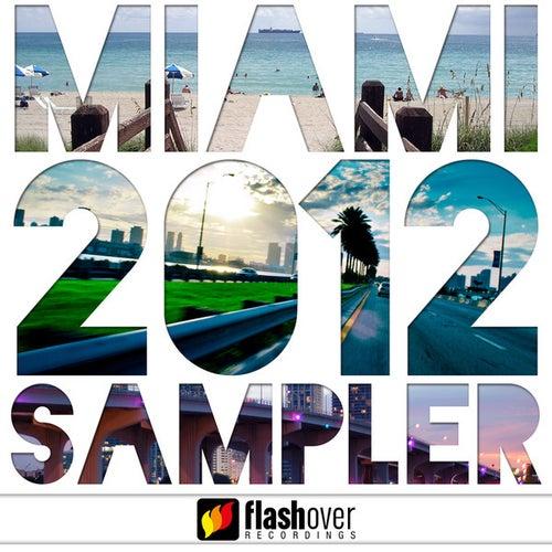 Flashover Recordings Miami 2012 Sampler von Various Artists