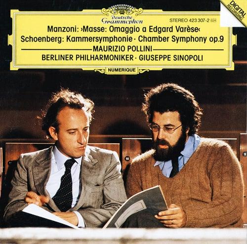 Manzoni: Masse: Omaggio a Edgard Varèse / Schoenberg: Kammersymphonie op.9 von Maurizio Pollini
