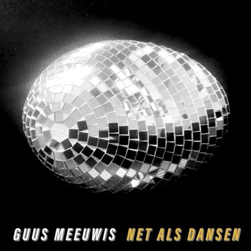 Net Als Dansen von Guus Meeuwis