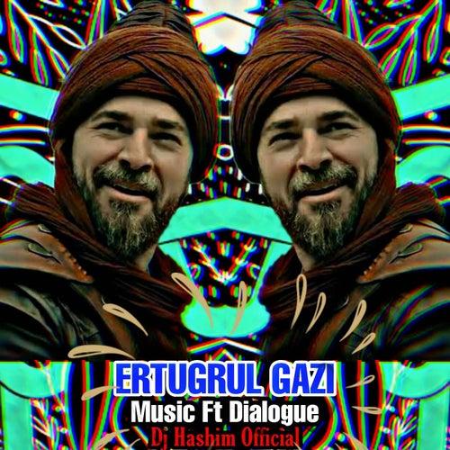 Ertugrul Gazi - Music Ft Dialogue by DJ Hashim Official
