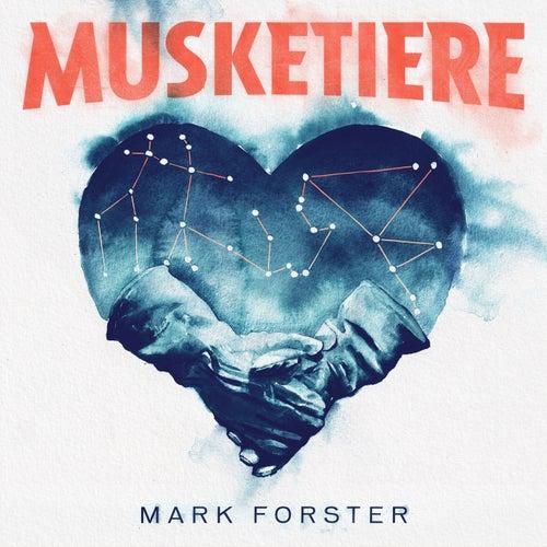 Musketiere von Mark Forster