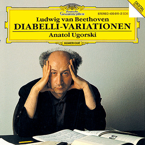 Beethoven: 33 Variations On A Waltz By A. Diabelli, Op.120 von Anatol Ugorski