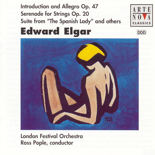 Elgar: Serenade For Strings/Suite From 'A Spanish Lady', etc. von Ross Pople