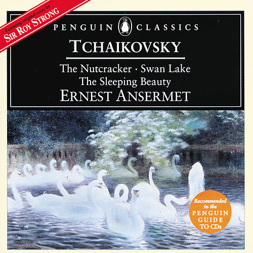 Tchaikovsky: The Nutcracker; Swan Lake; Sleeping Beauty von L'Orchestre de la Suisse Romande