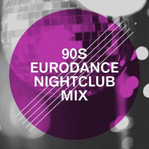 90S Eurodance Nightclub Mix by Génération 90