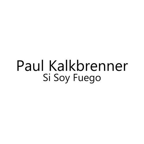 Si Soy Fuego von Paul Kalkbrenner