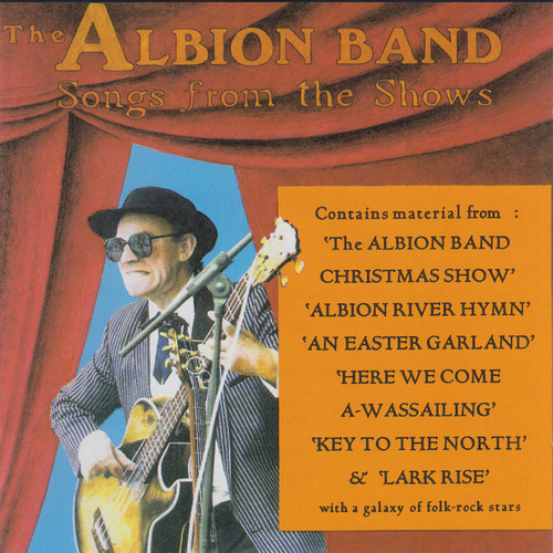 Songs From The Shows by The Albion Band