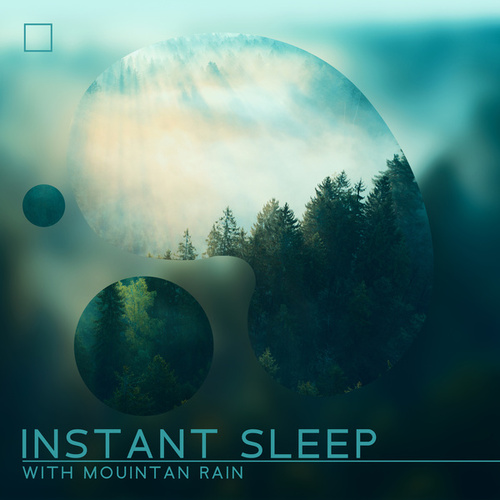 Instant Sleep with Mouintan Rain: Virtual Nature Ambience Music by Sound Therapy Masters